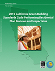 2010 California Green Building Standards Code Performing Residential Plan Reviews and Inspections
