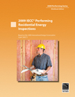 2009 IECC Performing Residential Energy Inspection